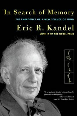 NEW In Search of Memory By Eric R. Kandel Paperback Free Shipping