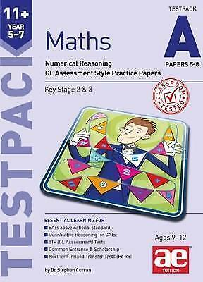 11+ Maths Year 5-7 Testpack A Papers 5-8: Numerical Reasoning GL Assessment Styl