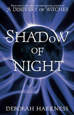 """AS NEW"" Shadow of Night: (All Souls 2) (All Souls Trilogy 2), Harkness, Deborah"