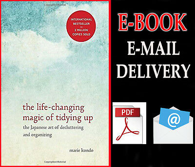 """The Life-Changing Magic of Tidying Up By marie kondo """" E-B00K PDF """"[ E-Mailed ]"""