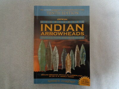 2007 Overstreet Tenth Edition Identification and Price Guide Arrowheads Book
