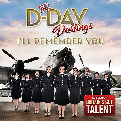 THE D-DAY DARLINGS I'LL REMEMBER YOU CD (New Release 2018)