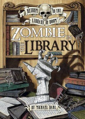 Zombie in the Library (Return to the Library of Doom), Dahl, Michael, New Book
