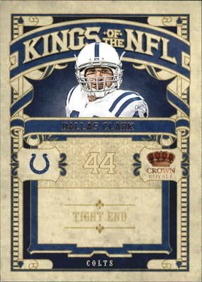 2010 Crown Royale Kings of the NFL Colts Football Card #18 Dallas Clark