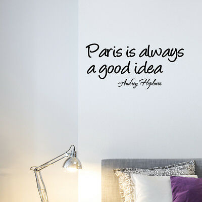 Audrey Hepburn Quote Eiffel Tower Paris Is Always A Good Idea Vinyl