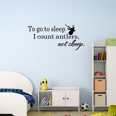Wall Decal To Go To Sleep I Count Antlers Not Sheep Vinyl Sticker GD777