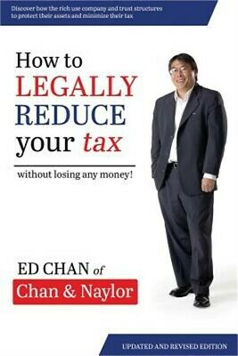 How to Legally Reduce Your Tax: Without Losing Any Money! (Paperback or Softback