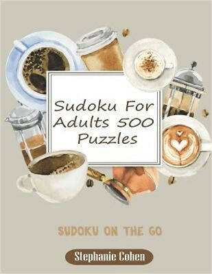 Sudoku for Adults 500 Puzzles: Sudoku on the Go (Paperback or Softback)