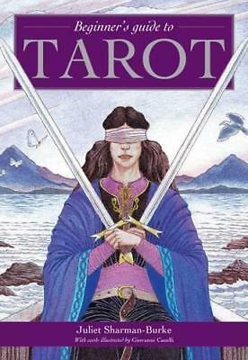 Beginner's Guide to Tarot by Juliet Sharman-Burke, NEW Book, (Cards) FREE & Fast