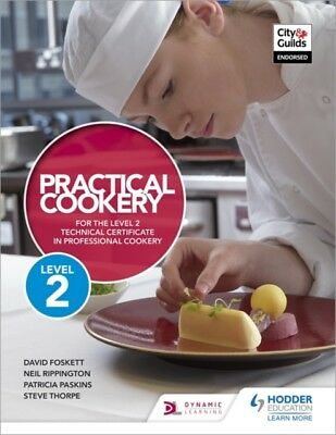 PRACTICAL COOKERY FOR THE LEVEL 2 TECHNI, Rippington, Neil, Thorp...