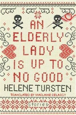 An Elderly Lady Is Up to No Good (Hardback or Cased Book)