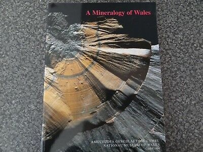 (Welsh minerals)  A MINERALOGY OF WALES  signed copy by Richard Bevins