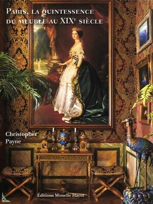 Paris, the quintessence of furniture 19th century, French book