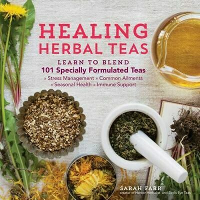 NEW Healing Herbal Teas By Sarah Farr Paperback Free Shipping