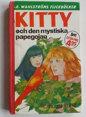 Swedish Nancy Drew book: C Keene- Kitty och den mystiska papegojan, 1977, 1st ed