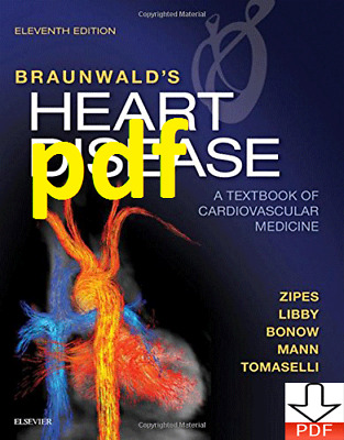 (PDF) Braunwald's Heart Disease A Textbook of Cardiovascular Medicine 11 ED