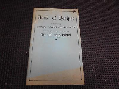 Antique Cookbook BOOK OF RECIPES Manual  Cooking Pickling Preserving Housekeeper