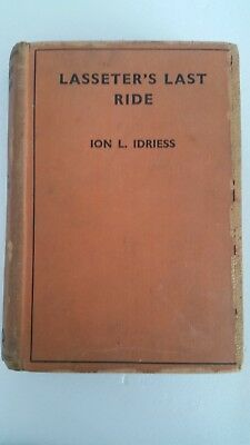 Lasseter's Last Ride by Ion Idriess 24th Ed