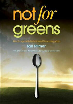 NEW Not for Greens By Ian Plimer Paperback Free Shipping