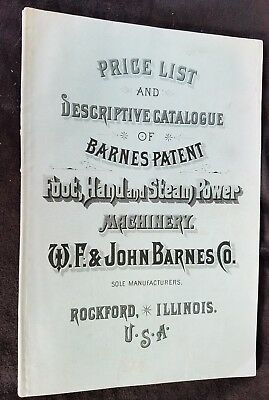 1885 Catalog Barnes Patent Foot Hand Steam Power Machinery John Barnes Rockford