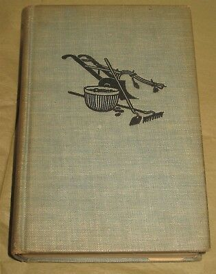 Vtg 1943 Practical Guide to Successful Farming Wallace Moreland Hardcover Book