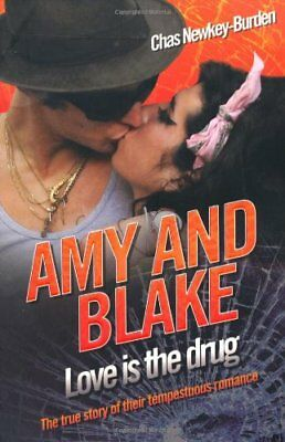 (Good)-Amy and Blake - Love is the Drug (Paperback)-Chas Newkey-Burden-184454964