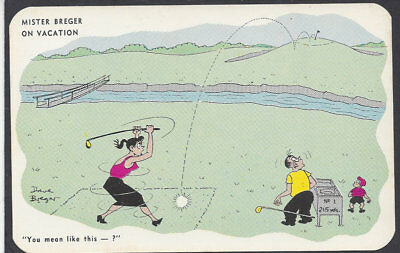 """GOLF COMIC: Mr. Breger on Vacation--""""You Mean like this...?"""", signed by Dave B."""