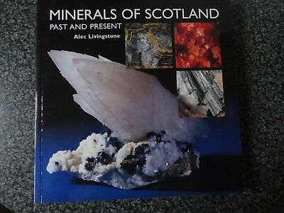 MINERALS OF SCOTLAND by ALEC LIVINGSTONE (COMPLEMENTARY COPY)