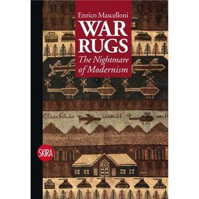 War Rugs: The Nightmare of Modernism - Paperback NEW Mascelloni, Enr 2009-08-17