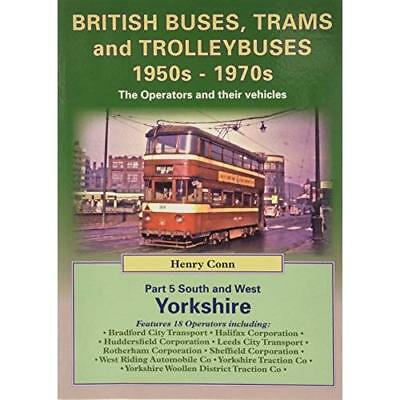 British Buses, Trams and Trolleybuses 1950s-1970s: Sout - Paperback NEW Henry Co