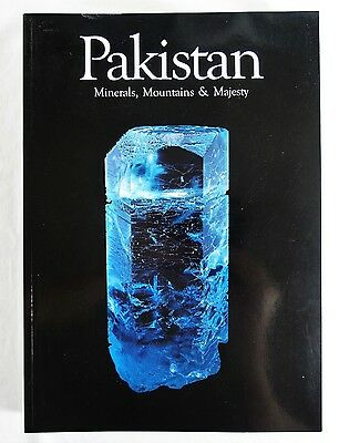 Pakistan : ExtraLapis English No. 6: Minerals, Mountains and Majesty Gemology