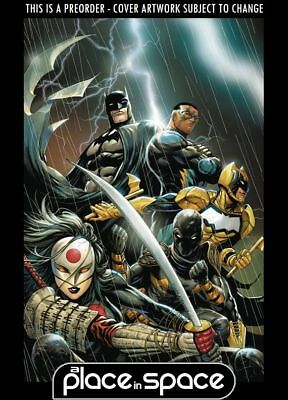 (Wk51) Batman And The Outsiders, Vol. 3 #1A - Preorder 19Th Dec