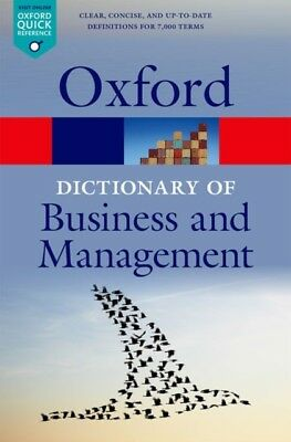 A Dictionary of Business and Management (Oxford Quick Reference) ...