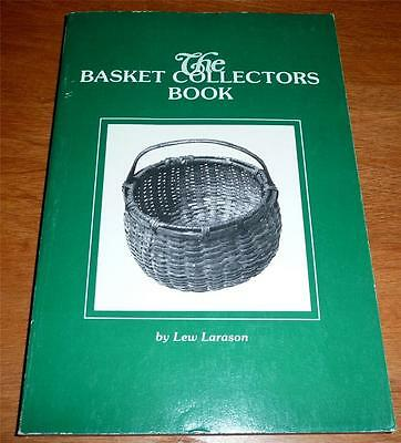 The Basket Collectors Book 1978 by Lew Larason *smoke free, gently read