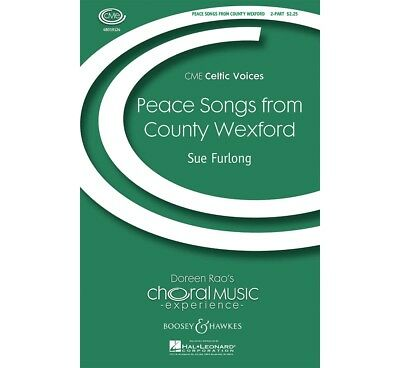 Peace Songs from County Wexford (CME Celtic Voices) 2-Part