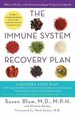 The Immune System Recovery Plan: A Doctor's 4-St, Blum M.D.  M.P.H, Dr Susan, Ne