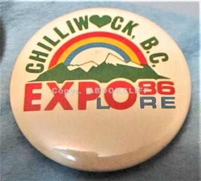 EXPO 86 CHILLIWACK EXPLORE SUPPORTING MEMBER Vancouver BC Button Mint