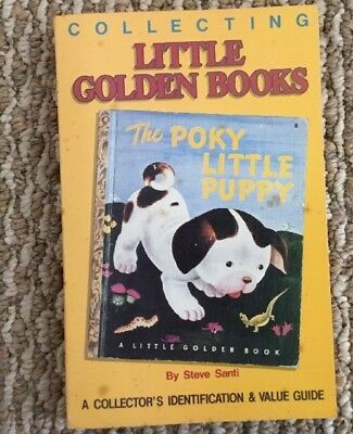 Collecting Little Golden Books Identification & Value Guide By S. Santi