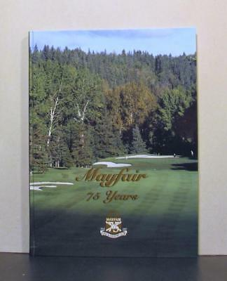 Mayfair Golf and Country Club, 75 Years, Edmonton, Alberta