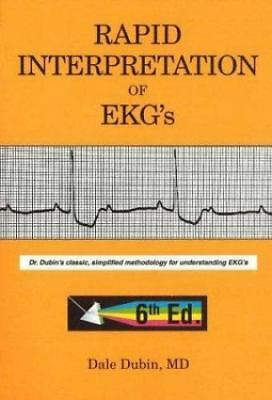 Rapid Interpretation of EKG's, Sixth Edition, Dale Dubin, Good Book