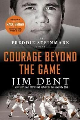 NEW Courage Beyond the Game By Jim Dent Paperback Free Shipping