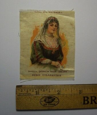 1910s S75 Nebo Cigarettes Famous Queens Tobacco Silk  - Isabella Queen of Spain