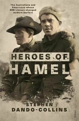 NEW Heroes of Hamel By Stephen Dando-Collins Paperback Free Shipping