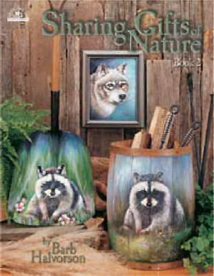 Sharing Gifts of Nature Vol. 2 Barb Halvorson Painting Book NEW Animals