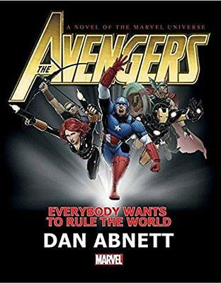 Avengers: Everybody Wants to Rule the World Prose Novel by Dan Abnett, NEW Book