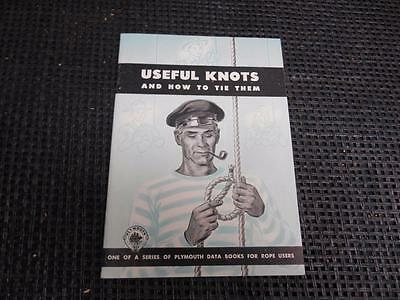Old Vtg 1946 Plymouth Cardage Co. USEFUL KNOTS AND HOW TO TIE THEM Manual Guide