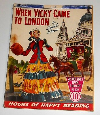 #278 Schoolgirl's Own Library Comics ~ WHEN VICKY CAME TO LONDON ~ 1958