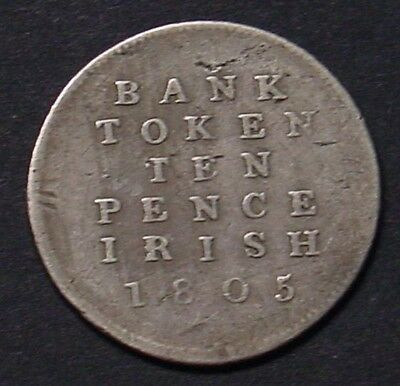 IRELAND, 1805 Silver Bank Token for Ten Pence, nice old tone, Good Fine.