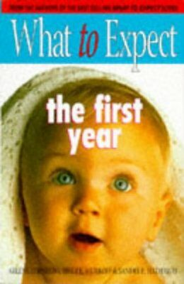 (Good)-What to Expect the First Year (Paperback)-Arlene Eisenberg-0684817888