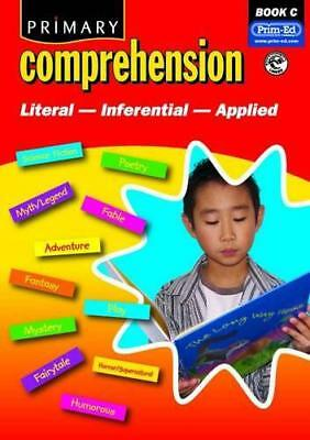 Primary Comprehension: Bk. C: Fiction and Nonfiction Texts by , NEW Book, (Paper